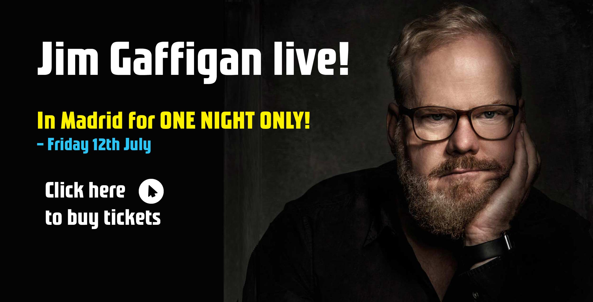 Buy tickets to Jim Gaffigan in Madrid